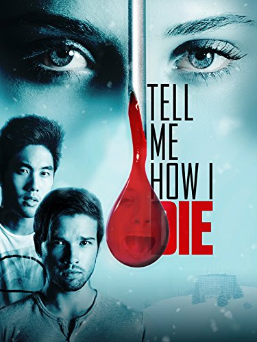 Tell Me How I Die (Side Effects The Movie)