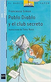 Pablo Diablo y el club secreto El Barco de Vapor Azul