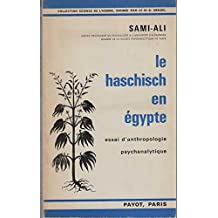Broché - Le haschisch en egypte - essai d anthropologie psychanalytique