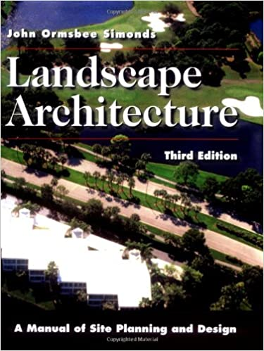 Landscape Architecture: A Manual Of Site Planning And Design 3rd Edition