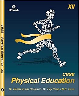 Cbse physical education for class xii tb class 12 old edition cbse physical education for class xii tb class 12 old edition amazon sanjib kumar raji philip mk gulia books malvernweather Images