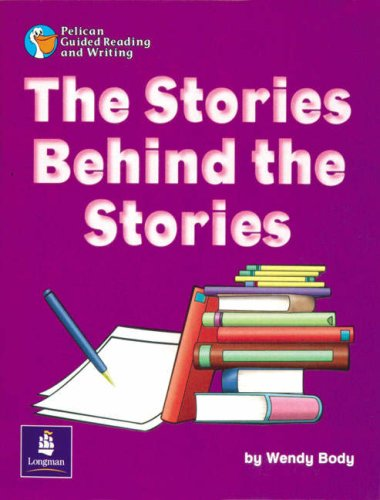Download Stories Behind the Stories, The Year 2 (PELICAN GUIDED READING & WRITING) pdf