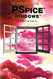 The Illustrated Guide to PSpice for Windows, Lamey, Robert W., 0827370687