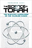 The Science in Torah, Yehudah Levi, 1583306579