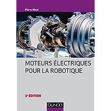 Moteurs électriques pour la robotique - 3e éd (Technique et ingénierie) (French Edition)