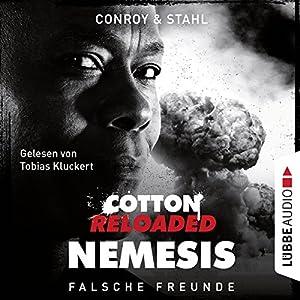 Falsche Freunde (Cotton Reloaded: Nemesis 3) Hörbuch von Gabriel Conroy, Timothy Stahl Gesprochen von: Tobias Kluckert