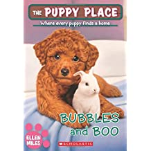 Bubbles and Boo (The Puppy Place #44)