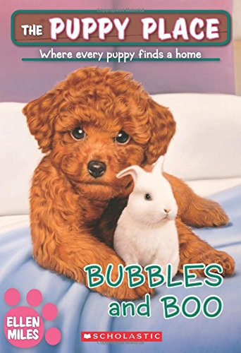 Puppy Place - Bubbles and Boo (The Puppy Place #44) (44)