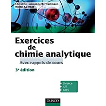 Exercices de Chimie analytique - 3e éd. : Avec rappels de cours (French Edition)