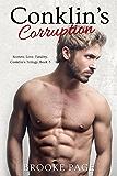 Conklin's Corruption (#3 Conklin's Contemporary Romance Trilogy) (Conklin's Trilogy)