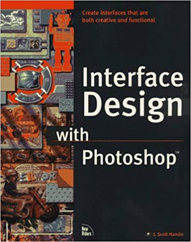 Book Interface Design With Photoshop by J. Scott Hamlin (1996-10-03)
