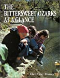 img - for The Bittersweet Ozarks at a Glance book / textbook / text book