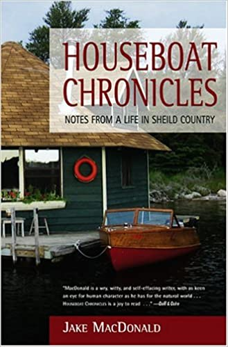 Houseboat Chronicles Notes From A Life In Shield Country Jake - Houseboats vinyl numbers