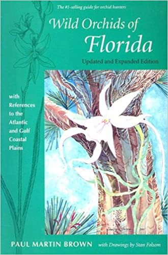 wild orchids of florida with references to the atlantic and gulf