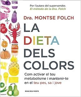 La dieta dels colors: Com activar el teu metabolisme i ...