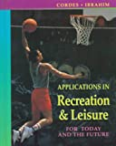Introduction to Recreation and Leisure, Kathleen Ann Cordes and Hilmi M. Ibrahim, 0801679346