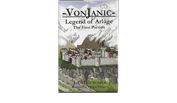VonJanic Legend of Arlage: The First Portion