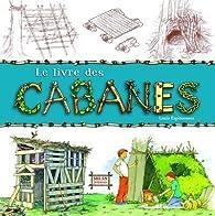 Le livre des cabanes par Louis Espinassous