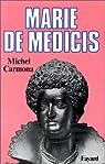 Marie de Médicis par Carmona
