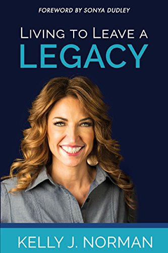 Living to Leave a Legacy (Legacy Of The Living)
