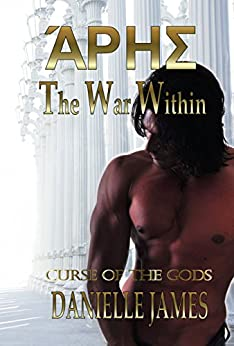 The War Within (Curse of the Gods Book 1) by [James, Danielle]