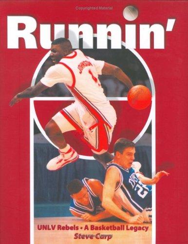 Runnin': UNLV Rebels A Basketball Legacy