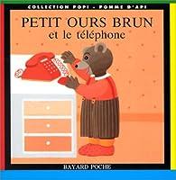 Petit Ours brun et le téléphone par Claude Lebrun