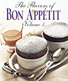 The Flavors of Bon Appetit, Bon Appetit Editors, 0375402276