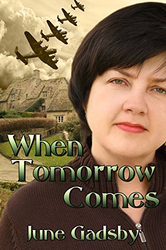 When Tomorrow Comes by [Gadsby, June]