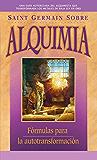 Saint Germain sobre alquimia: Fórmulas para la autotransformación (Spanish Edition)