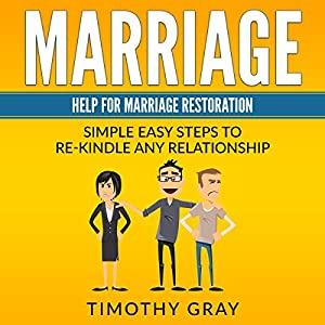 Marriage: Help for Marriage Restoration Audiobook