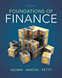 Foundations of Finance Plus NEW MyFinanceLab with Pearson EText -- Access Card Package, Keown, Arthur J. and Martin, John D., 0133423999