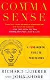 Comma Sense, Richard Lederer and John Shore, 0312342543