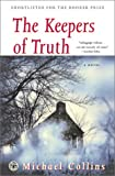 The Keepers of Truth: A Novel, Michael Collins, 0743218035