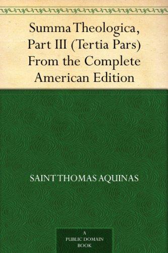 Summa Theologica, Part III (Tertia Pars) From the