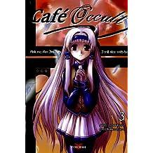 CAFÉ OCCULT T03