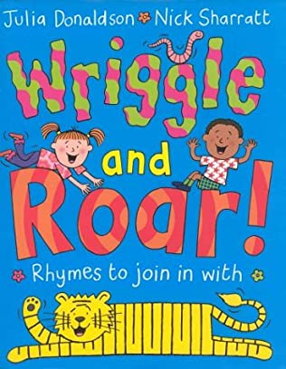 book cover of Wriggle and Roar!
