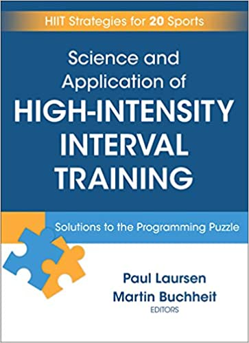 ce38bacf2 Science and Application of High Intensity Interval Training  Solutions to  the Programming Puzzle - Livros na Amazon Brasil- 9781492552123