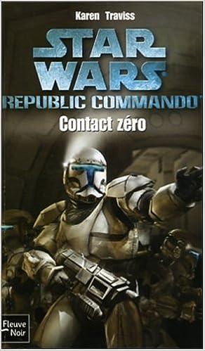Télécharger en ligne Starwars : Contact zéro epub, pdf
