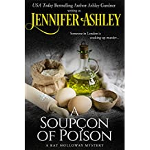 A Soupçon of Poison: Kat Holloway Victorian Mysteries (Kat Holloway Below Stairs Mysteries)