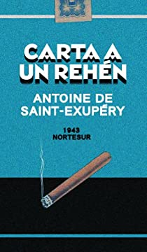 Carta a un rehén par Saint-Exupéry