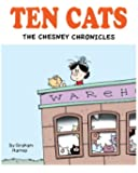 Ten Cats: The Chesney Chronicles (Ten Cats Collection) (Volume 1)