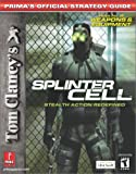 Tom Clancy's Splinter Cell, Prima Temp Authors Staff and Joe Grant Bell, 0761539565