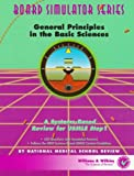 General Principles in the Basic Sciences, National Medical School Review Staff, 0683063308