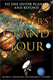 Voyager's Grand Tour: To the Outer Planets and Beyond (Smithsonian History of Aviation and Spaceflight Series)