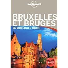 Bruxelles,bruges.. quelques jours -2e ed