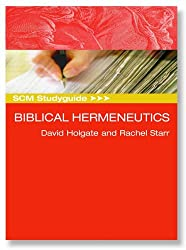 Biblical Hermeneutics (SCM Study Guide)