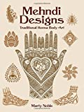 Mehndi Designs: Traditional Henna Body Art (Dover Pictorial Archive)