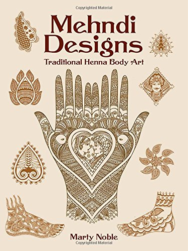 Mehndi Designs Traditional Henna Body Art Dover Pictorial Archive