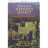 Saving Nature's Legacy: Protecting And Restoring Biodiversity